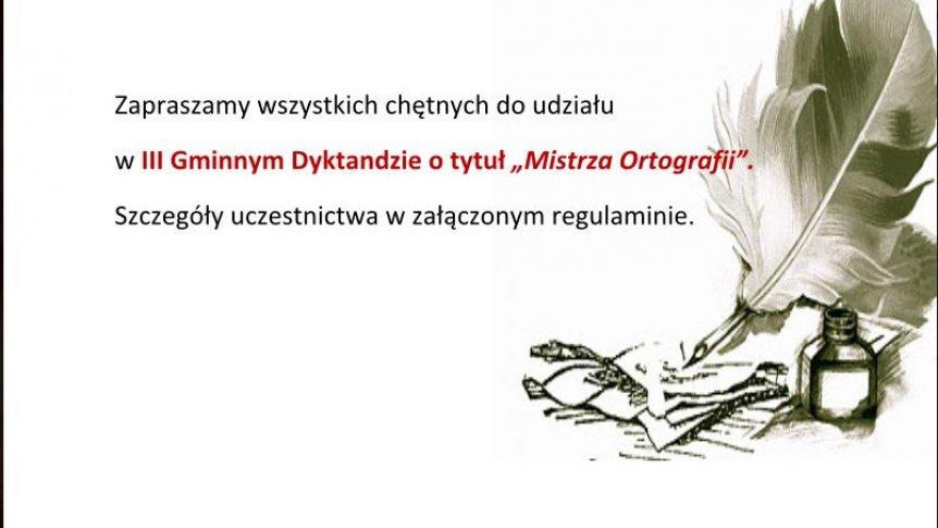 Zapraszamy na III Gminne Dyktando o tytuł Mistrza Ortografii